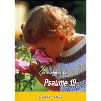 Psaume 19 - collection Je t'offre