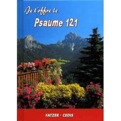 Psaume 121 - collection Je t'offre